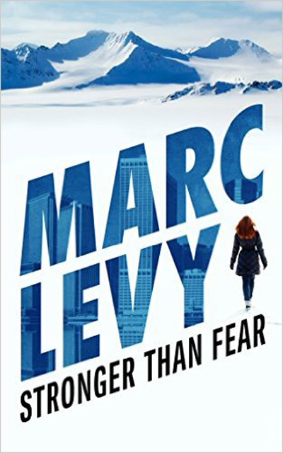 Marc LEVY - Livres - Stronger Than Fear