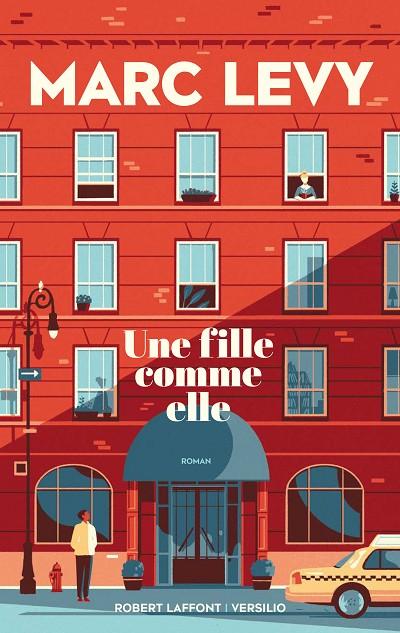 Marc LEVY - Livres - Une Fille comme elle