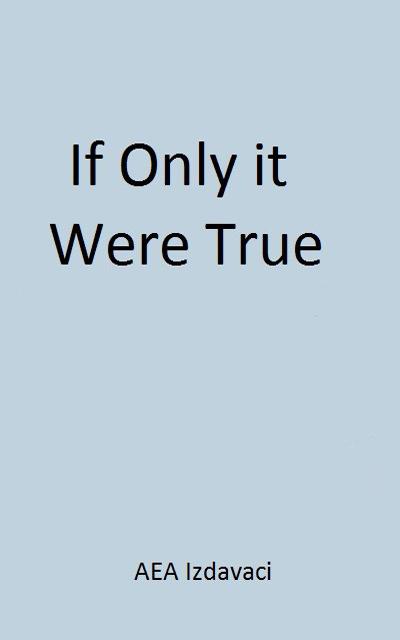 Et si c'était vrai...