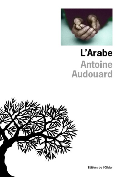 Marc LEVY - Inédits - L' Arabe d'Antoine Audouard