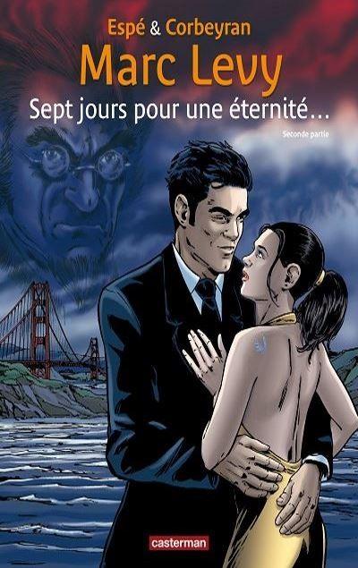 Marc LEVY - Livres - BD  Sept jours pour une éternité, seconde partie