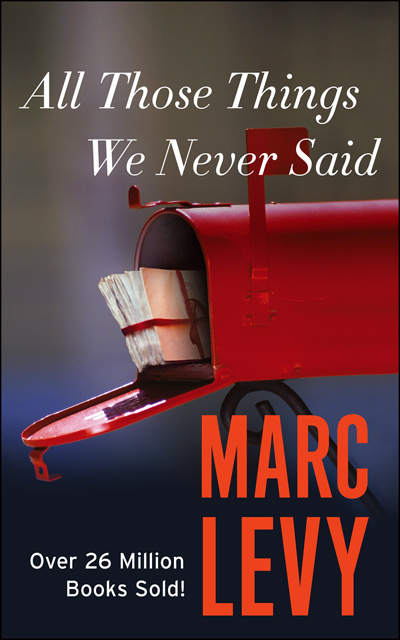 Marc LEVY - Livres - All Those Things We Never Said
