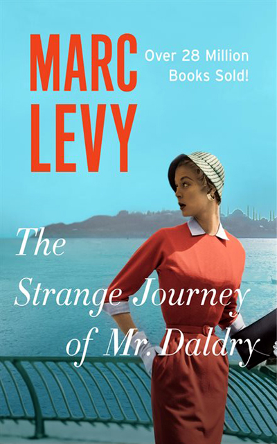 Marc LEVY - Livres - The Strange Journey of Mr. Daldry