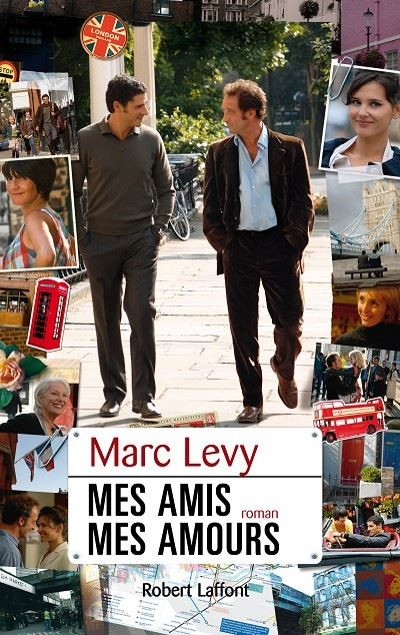 Marc LEVY - Livres - Mes amis mes amours