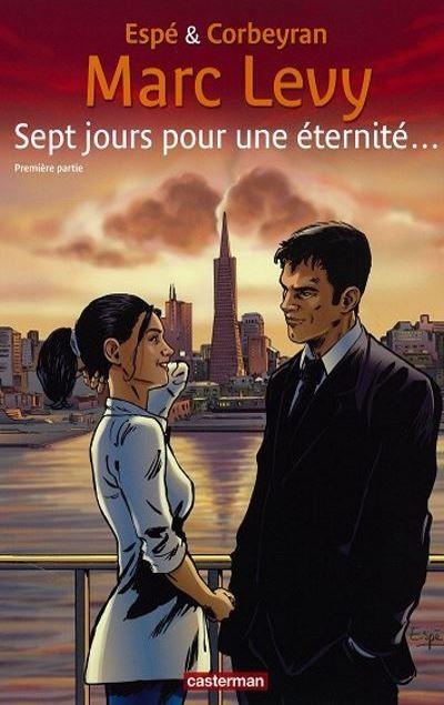 Marc LEVY - Livres - BD  Sept jours pour une éternité, première partie