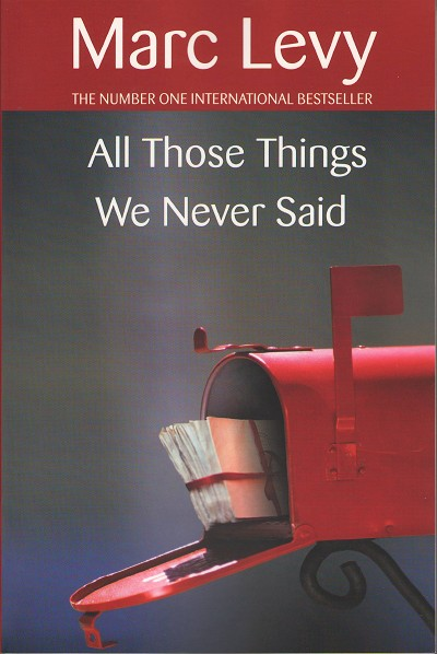 All Those Things We Never Said