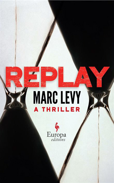 Marc LEVY - Livres - Replay